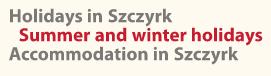 Holidays in Szczyrk Summer and Winter Holidays Accomodation in Szczyrk